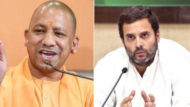 योगी का तंज- राहुल के पास नहीं है बुद्धि, मुझसे गले मिलने से पहले 10 बार सोचेंगे कांग्रेस अध्यक्ष