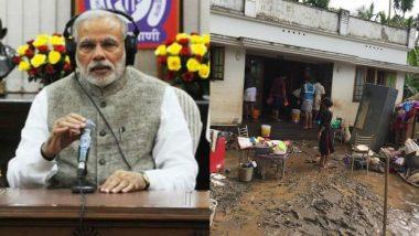 'मन की बात' में बोले PM मोदी- मुसीबत की इस घड़ी में केरल के साथ खड़ा है पूरा देश