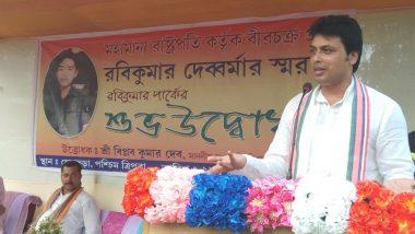 त्रिपुरा के मुख्यमंत्री बिप्लब कुमार देब ने बेसहारा लड़कियों के लिए दिया 1 माह का वेतन
