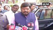 केंद्रीय मंत्री रामदास अठावले की भविष्यवाणी, बीजेपी- शिवसेना गठबंधन महाराष्ट्र में 240-250 सीटें जीतेगी