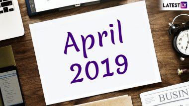 April 2019 Calendar and Festivals List: बेहद खास है अप्रैल का महीना, जानिए इस माह पड़नेवाले व्रत, त्योहार और बैंक हॉलिडे की पूरी लिस्ट
