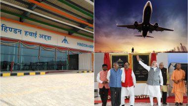 हिंडन एयरपोर्ट का उद्घाटन कर पीएम मोदी ने दिल्ली-एनसीआर वालों को दिया बड़ा तोहफा, इन शहरों के लिए मिलेंगी फ्लाइट्स, जानें सबकुछ