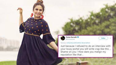हुमा कुरैशी को लेकर छपी ऐसी खबर, भड़की एक्ट्रेस ने ट्विटर पर लगाई क्लास!