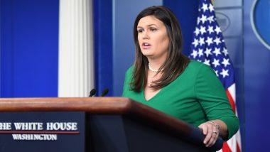 अमेरिका : सारा सांडर्स व्हाइट हाउस की प्रैस सचिव पद से देंगी इस्तीफा
