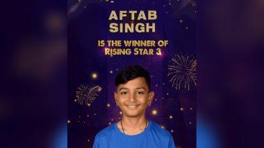 'राइजिंग स्टार 3' के विजेता बने आफताब सिंह, सलमान खान के लिए गाने की ख्वाहिश