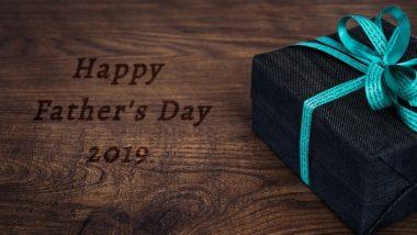 Father's Day 2019 Gift Ideas: फादर्स डे पर अपने पिता को दें प्यार भरा सरप्राइज, इस दिन को खास बना देंगे ये शानदार गिफ्ट आइडियाज