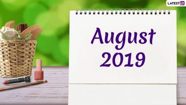 August 2019 Calendar: अगस्त महीने में पड़ रहे हैं कई बड़े व्रत और त्योहार, देखें छुट्टियों की पूरी लिस्ट