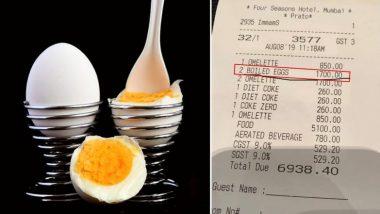 मुंबई: फोर सीजन्स होटल ने 2 उबले अंडे के लिए 1700 रूपये! लोगों को याद आई राहुल बोस द्वारा खरीदे गए दो केले की घटना