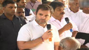 राहुल गांधी वायनाड के बाढ़ पीड़ितों से मिले, कहा- केंद्र और राज्य में हमारी सरकार नहीं, पर आपको हक दिलाना मेरा फर्ज