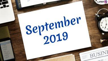September 2019 Calendar: सितंबर में मनाए जाएंगे हरतालिका तीज, गणेशोत्सव और नवरात्रि जैसे खास व्रत व त्योहार, देखें इस महीने पड़नेवाली छुट्टियों की पूरी लिस्ट