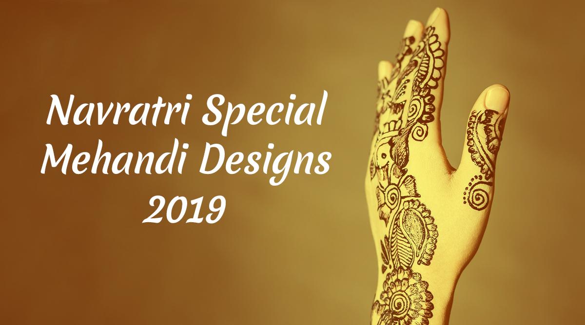 Navratri Special Mehandi Designs 2019: नवरात्रि पर लड़कियां और महिलाएं लगाती हैं मेहंदी, इस अवसर पर आप भी ट्राई करें ये लेटेस्ट डिजाइन