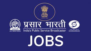 Prasar Bharati Recruitment 2019: ग्रेजुएट और डिप्लोमा वालों के लिए निकली वैकेंसी, 20 सितंबर से पहले करें अप्लाई