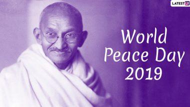 World Peace Day 2019: प्रासंगिक है विश्व में शांति! क्यों मानती है दुनिया आज भी गांधी की अहिंसा नीतियों को!