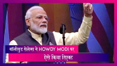 बॉलीवुड सेलेब्स ने की Howdy Modi की तारीफ, सोशल मीडिया पर ऐसे किया रिएक्ट
