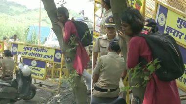 आरे कॉलोनी में वृक्षों की हो रही है कटाई, एक्टिविस्ट ने धारा 144 क्षेत्र में जाकर पेड़ को लगाया गले