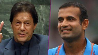 इरफान पठान ने दिया इमरान खान के 'न्यूक्लियर वॉर' वाले बयान का करारा जवाब, कहा-इससे दोनों देशों के बीच बढ़ेगी नफरत