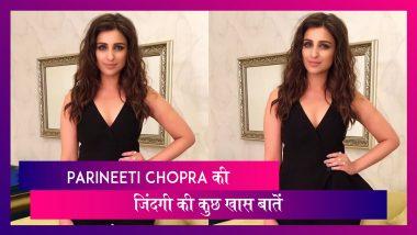 Parineeti Chopra Birthday: 31 साल की हुईं एक्ट्रेस, जानें उनकी ज़िंदगी से जुड़ी कुछ खास बातें