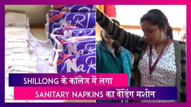 Shillong के Women's College में लगाया गया Biodegradable Sanitary Napkins का वेंडिंग मशीन