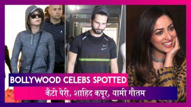 Katy Perry पहुंची भारत, Shahid Kapoor, Yami Gautam भी हुए स्पॉट | Celebs Spotted