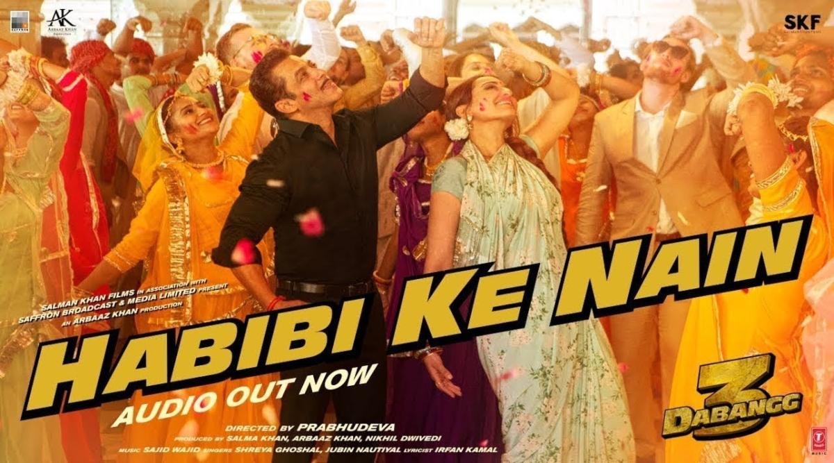 चुलबुल पांडे के दिल के करीबी, फरेबी नैन वाली हबीबी के लिए पेश है दबंग 3 का अगला गाना 'हबीबी के नैन'