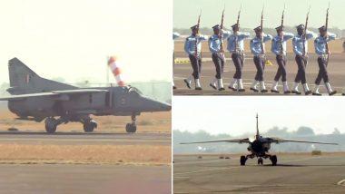 कारगिल वॉर में पाकिस्तान के छक्के छुड़ाने वाला भारतीय वायुसेना का लड़ाकू विमान MIG 27 ने भरी अंतिम उड़ान, PAK कहता था चुड़ैल
