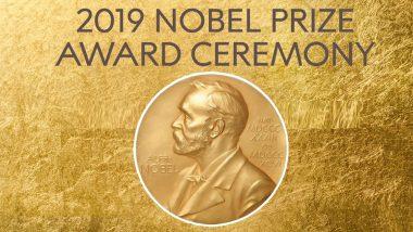 Noble Prize 2019 Live Streaming Video: नोबेल पुरस्कार 2019 की हुई ग्रैंड ओपनिंग, यहां लाइव देखें पूरा इवेंट