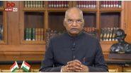 71वें गणतंत्र दिवस की पूर्व संध्या पर राष्ट्रपति रामनाथ कोविन्द ने देश को किया संबोधित, कहा- सामाजिक, आर्थिक लक्ष्यों को प्राप्त करने के लिए संवैधानिक उपायों का ले सहारा