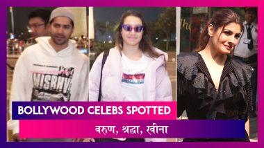 Varun, Shraddha एयरपोर्ट पर आए नज़र, Raveena, Ananya भी हुए स्पॉट | Celebs Spotted