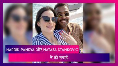 Hardik Pandya ने Natasa Stankovic से की सगाई, Virat Kohli सहित कई सेलेब्स ने किया रिएक्ट