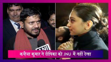 Kanhaiya Kumar ने कहा- Deepika Padukone को JNU में नहीं देखा