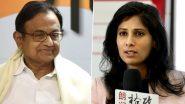 चिदंबरम ने IMF की मुख्य अर्थशास्त्री गीता गोपीनाथ को किया आगाह, बोले 'मोदी सरकार के मंत्रियों के हमलें के लिए रहें तैयार'