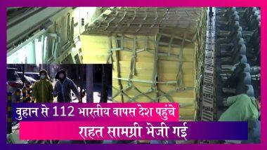 Coronavirus: वुहान से 112 भारतीयों को भारत लेकर पहुंचा वायुसेना का विमान, राहत सामग्री भेजी गई