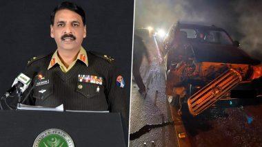 PAK सेना के पूर्व प्रवक्ता आसिफ गफूर की कार का एक्सीडेंट, इलाज के लिए सऊदी अरब भेजा