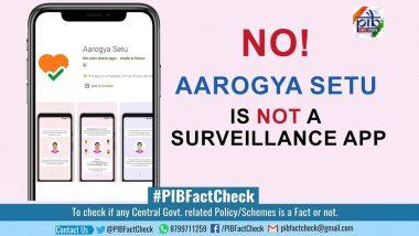 Fact Check: आरोग्य सेतु ऐप का क्या भारत सरकार निगरानी के लिए कर रही है इस्तेमाल? इस दावे की जांच कर PIB ने बताई सच्चाई