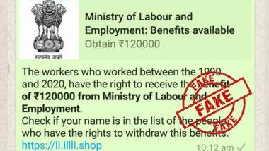 Fact Check: साल 1990-2020 के दौरान काम करने वाले मजदूर श्रम मंत्रालय से 120000 रुपए पाने के हैं हकदार? PIB से जानें इस वायरल WhasApp मैसेज का सच