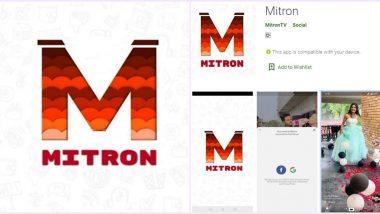 Mitron APP Removed from Google Play Store: मित्रों ऐप को गूगल ने प्ले स्टोर से हटाया, TikTok को टक्कर देने से हो रही थी चर्चा
