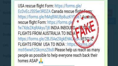 Fact Check: विदेश में फंसे भारतीयों के लिए RESCUE FLIGHTS FROM INDIA नाम से एक गूगल फॉर्म हुआ वायरल, PIB ने बताई इस WhatsApp मैसेज की सच्चाई
