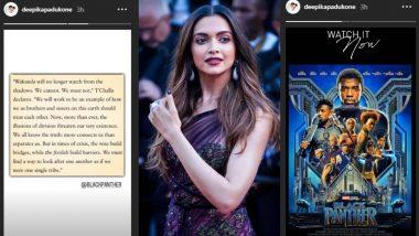 Lockdown 5.0: दीपिका पादुकोण ने देखी फिल्म 'ब्लैक पैंथर', फैंस के लिए शेयर किया ये मैसेज