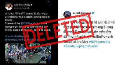 Pregnant Elephant Death in Kerala: स्वास्थ्य मंत्रालय के मीडिया सलाहकार और पत्रकार ने बिना किसी आधिकारिक घोषणा के आरोपियों के नाम अमजद अली और तमीम शेख बताए, सच सामने आया तो हटाए पोस्ट