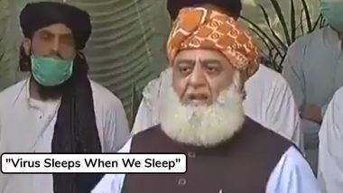 Pakistan Politician Fazal Ur Rahman's Bizarre Claim: 'वायरस सो जाता है जब हम सोते हैं', पाकिस्तान नेता फजल उर रहमान के वीडियो में अजीबो गरीब दावा, ट्विटर यूजर्स ने जमकर लिए मजे