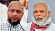 Bihar Assembly Election 2020: पीएम मोदी पर असदुद्दीन ओवैसी ने कसा तंज, बोले- LJP को कुछ नहीं बोले, कर रहे हैं दो घोड़े की सवारी