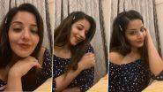 Actress Monalisa Video: भोजपुरी एक्ट्रेस मोनालिसा की खूबसूरत अदाओं से भरे इस वीडियो को देखकर फैंस बोले 'माशाल्लाह'