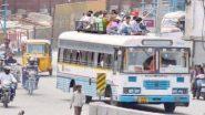 कोरोना महामारी को लेकर तमिलनाडु सरकार का बड़ा फैसला, बस सेवाओं पर लगी रोक को 31 जुलाई तक बढ़ाया गया