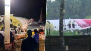 Kozhikode Plane Crash: कोझिकोड विमान हादसे में घायल 85 यात्री अस्पताल से हुए डिस्चार्ज- एयर इंडिया एक्सप्रेस