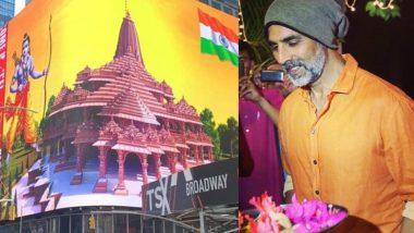 Ram Mandir: अक्षय कुमार ने शेयर की टाइम्स स्क्वायर के बिलबोर्ड पर लगे अयोध्या राम मंदिर की फोटो,ट्विटर पर लिखा- जय सिया राम