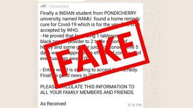 Pondicherry University Student Found Home Remedy Cure for COVID-19: पुडुचेरी यूनिवर्सिटी के छात्र ने ढूंढा कोविड-19 का घरेलु उपचार? WHO से मंजूरी मिलने का दावा, PIB फैक्ट चेक से जानें सच्चाई