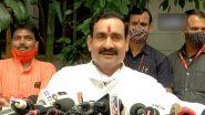 I Never Wear A Face Mask: मध्य प्रदेश के गृह मंत्री नरोत्तम मिश्रा बोले, मैं मास्क नहीं पहनता, विवाद बढ़ा तो दी सफाई, देखें VIDEO