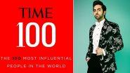 TIME 100 Most Influential People 2020: आयुष्मान खुराना ने टाइम के 100 प्रभावशाली लोगों में बनाई जगह, जाहिर की खुशी
