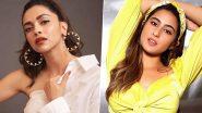 Deepika Padukone-Sara Ali Khan Summoned by NCB: नारकोटिक्स विभाग के सामने इस तारीख को हाजिर होंगी दीपिका पादुकोण-सारा अली खान!