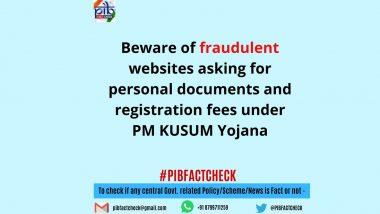 Fact Check: पीएम कुसुम योजना के तहत पंजीकरण करने के लिए लाभार्थियों को रजिस्ट्रेशन शुल्क जमा करना होगा? जानिए इस खबर के पीछे का सच